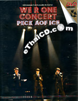 Concert DVD : Peck - Aof - Ice - We R One Concert