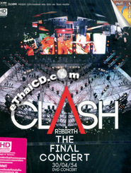 Concert DVDs : Clash Rebirth The Final Concert