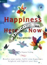 Book : Happiness is Here and Now