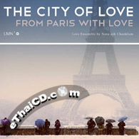 GMM The City of Love : From Paris With Love