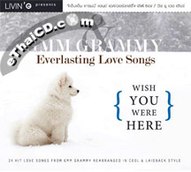 Grammy : Everlasting Love Songs - Wish You Were Here