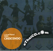 Crescendo : Love Mood with Crescendo