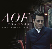 Aof Pongsak : The Illusion Of Love