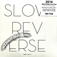 Slow Reverse : Slow Reverse (2014 Remastered Edition)