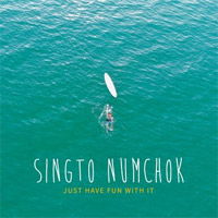 Singto Numchok : Just Have Fun With It