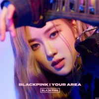 Blackpink : Blackpink in Your Area (Rose Version)