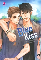 Thai Novel : Blue Kiss (English Version)