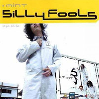 Silly Fools : Mint (Gold Disc)