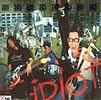 Idiot : IDIOT CD