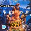 Brother Bear [ VCD ]
