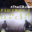 Karaoke VCD : Peacemaker - Freedom Concert