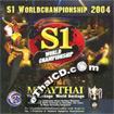 Muay Thai : S1 World Championship 2004