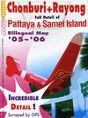 Mini Map : Chonburi & Rayong 2005-2006 [ Bilingual Map ]