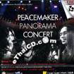 Concert VCDs : Peacemaker Panorama Concert