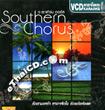 Karaoke VCD : Southern Chorus - Southern Chorus