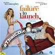 Failure to Launch (English soundtrack) [ VCD ]