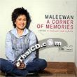 Maleewan : A Corner of Memories