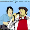 Calories Blah Blah : Big Man & a Little Jazz