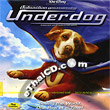Underdog (English soundtrack) [ VCD ]