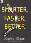 Book : Smarter, Faster, Better