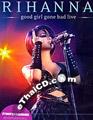 Concert DVD : Rihanna - Good Girl Gone Bad