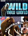 Documentary : BBC - Wild New World [ DVD ]