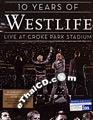 Concert DVD : Westlife - 10 Years of Westlife