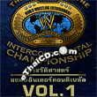 The History of the Intercontinental Championship Vol.1 [ VCD ]