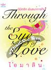 Thai Novel : Through the Eye of Love