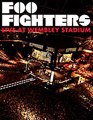 Concert DVD : Foo Fighters - Live at Wembley Stadium