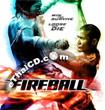 Fireball [ VCD ]