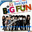 Karaoke VCD : RS - RS Remixed Big Fun