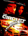 The Circuit [ DVD ]