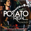Concert VCDs : Potato - The Real Concert