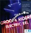 Groove Riders : Electric Eel
