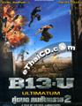B13 : Ultimatum [ DVD ]