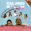 Karaoke VCD : Calories Blah Blah - Sugar-Added