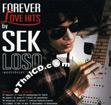 Sek Loso : Forever Love Hits