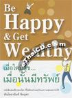 Book : Be Happy & Get Wealthy