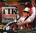 Concert VCDs : Tik Shiro - Chud Jane Live in Concert