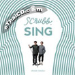Scrubb : Sing…Ultimate Collection