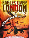 Eagles Over London [ DVD ]