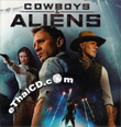 Cowboys and Aliens [ VCD ]