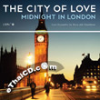 GMM The City of Love : Midnight in London