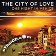 GMM The City of Love : One Night in Venice