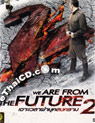 We Are From The Future 2 [ DVD ]
