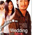 Lao Wedding (Sabaidee Wan Weewa) [ VCD ]