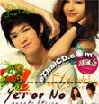 Yes or No : Yak Rak Kor Rak Loei [ VCD ]