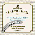 Tea For Three: The Collection (3 CDs)