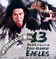 The 13 Cold-Blooded Eagles [ VCD ]